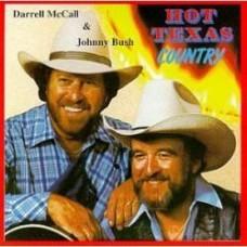Hot Texas Country - Darrell McCall & Johnny Bush