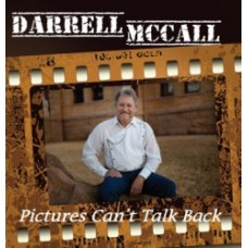 Pictures Can't Talk Back - Darrell McCall