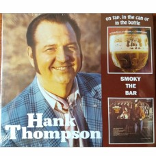 On Tap, In The Can Or In The Bottle / Smoky The Bar - Hank Thompson