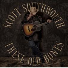 These Old Bones - Scott Southworth