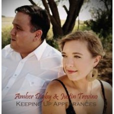 Keeping Up Appearances - Amber Digby & Justin Trevino