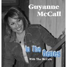 In The Genes (with The McCalls) - Guyanne McCall
