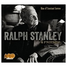 Ralph Stanley & Friends: Man of Constant Sorrow [US Exclusive] - Ralph Stanley
