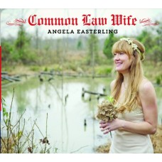 Common Law Wife - Angela Easterling