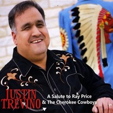 A Salute to Ray Price and the Cherokee Cowboys - Justin Trevino