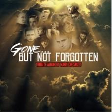 Gone But Not Forgotten - Mark Chesnutt
