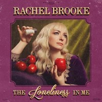 The Loneliness In Me - Rachel Brooke