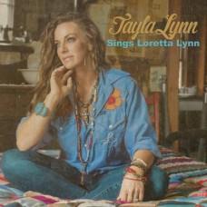 Sings Loretta Lynn - Tayla Lynn