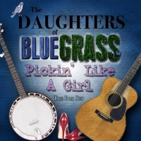 Pickin' Like A Girl [4xCD Box Set] - Daughters Of Bluegrass