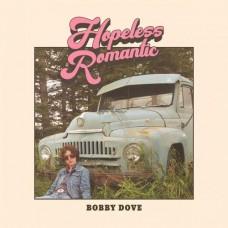 Hopeless Romantic - Bobby Dove