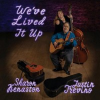 We've Lived It Up - Justin Trevino & Sharon Kenaston