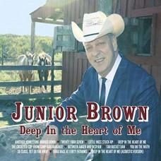Deep In The Heart Of Me - Junior Brown