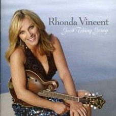 Good Thing Going - Rhonda Vincent