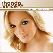 Destination Life - Rhonda Vincent