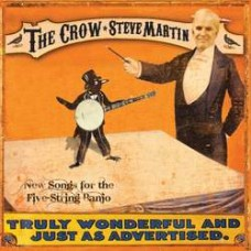 The Crow: New Songs for the 5-String Banjo - Steve Martin