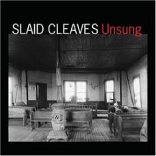 Unsung - Slaid Cleaves