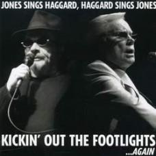 Kickin' Out The Footlights ... Again - George Jones and Merle Haggard