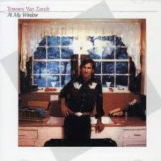 At My Window - Townes Van Zandt