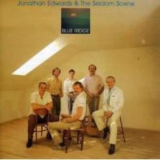 Blue Ridge - Jonathan Edwards & Seldom Scene