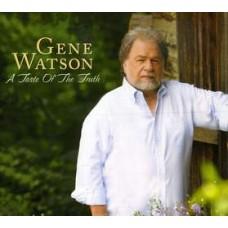 Taste Of the Truth - Gene Watson