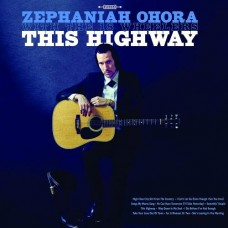This Highway - Zephania Ohora With The 18 Wheelers