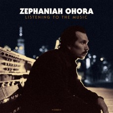 Listening To The Music - Zephaniah Ohora