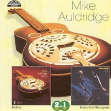Dobro: Blues & Bluegrass - Mike Auldridge