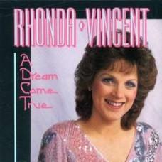 A Dream Come True - Rhonda Vincent