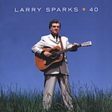 40 - Larry Sparks