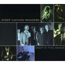 Deep In The Shade - Steep Canyon Rangers