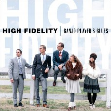 Banjo Player's Blues - High Fidelity