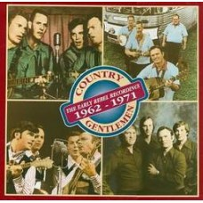 Early Rebel Recordings 1962-1971 [4xCD Set] - The Country Gentlemen
