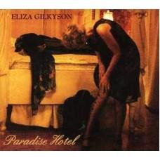 Paradise Hotel - Eliza Gilkyson