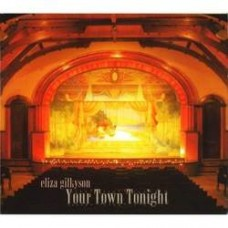 Your Town Tonight - Eliza Gilkyson
