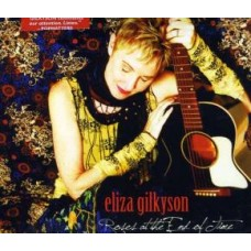 Roses At The End Of Time - Eliza Gilkyson