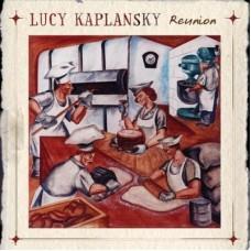 Reunion - Lucy Kaplansky