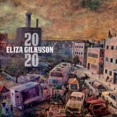 2020 - Eliza Gilkyson