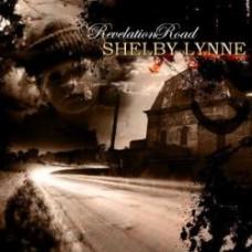 Revelation Road - Shelby Lynne