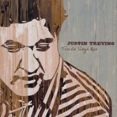 Travelin' Singin' Man - Justin Trevino