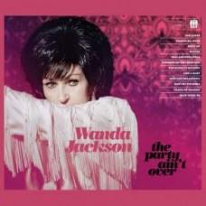The Party Ain't Over - Wanda Jackson