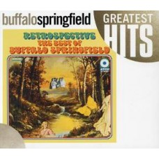 Retrospective: The Best Of - Buffalo Springfield