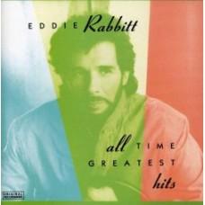 All Time Greatest Hits - Eddie Rabbitt