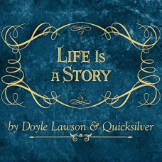 Life Is A Story - Doyle Lawson