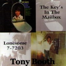 The Key's In The Mailbox / Lonesome 7-7203 - Tony Booth