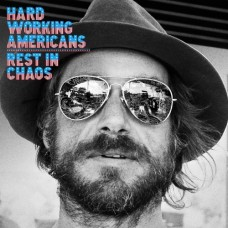 Rest In Chaos -  Hard Working Americans