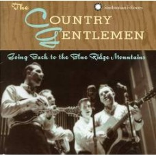 Going Back To The Blue Ridge Mountains - The Country Gentlemen