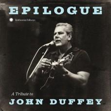 Epilogue: A Tribute To John Duffey -  Various Artists