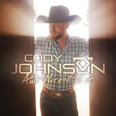 Ain't Nothin' To It - Cody Johnson