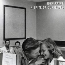 In Spite Of Ourselves - John Prine
