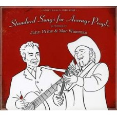 Standard Songs for Average People with Mac Wiseman - John Prine